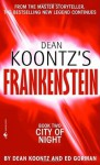 Frankenstein: City of Night: A Novel - Ed Gorman, Dean Koontz