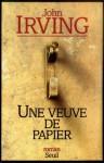 Une veuve de papier (Cadre vert) (French Edition) - John Irving