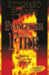 Evangelism by Fire: Igniting Your Passion for the Lost - Reinhard Bonnke