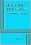 Dividing the Estate - Acting Edition - Horton Foote