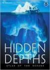 Hidden Depths: Atlas of the Oceans - National Oceanic & Atmospheric Administration, NOAA
