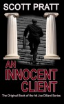 An Innocent Client - Scott Pratt