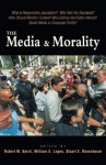 The Media & Morality - Robert M. Baird