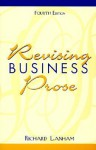 Revising Business Prose (4th Edition) - Richard A. Lanham