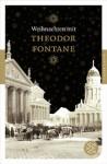 Weihnachten mit Theodor Fontane - Theodor Fontane, Michael Adrian