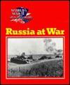 Russia at War - Wallace B. Black, Jean F. Blashfield