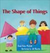 The Shape of Things (Imagination Series) (Imagination Series) - Dandi Daley Mackall, Jill Newton
