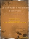 The Zombie Chronicles: Survivors! LIMITED EDITION - Charles Smith