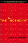 The Ascendant - Drew Chapman