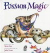 Possum Magic - Mem Fox, Julie Vivas