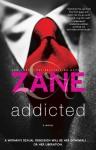 Zane's Addicted - Zane
