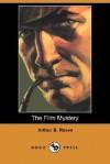 The Film Mystery - Arthur B. Reeve