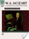 Mozart -- An Introduction to His Keyboard Works (Alfred CD Edition) - Wolfgang Amadeus Mozart