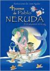 4 poemas de Pablo Neruda y un amanecer en la isla/ 4 Poems of Pablo Neruda and a Dawn in the Island - Pablo Neruda
