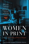 Women in Print: Essays on the Print Culture of American Women from the Nineteenth and Twentieth Centuries (Print Culture History in Modern America): Essays ... (Print Culture History in Modern America) - Wayne A. Wiegand, James P. Danky, Elizabeth Long