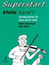 Superstart Violin: Level 1, Instrumental Parts - Mary Cohen, Robert Spearing