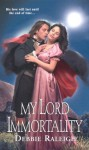 My Lord Immortality - Alexandra Ivy, Debbie Raleigh