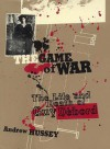 The Game of War: The Life and Death of Guy Debord - Andrew Hussey