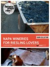 Napa Wineries for Riesling Lovers (Bravo Your City! Book 42) - Dave Thompson, Lauren Solomon