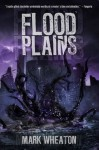 Flood Plains - Mark Wheaton