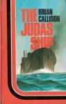 The Judas Ship - Brian Callison