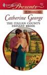 The Italian Count's Defiant Bride - Catherine George