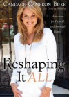 Reshaping It All: Motivation for Physical and Spiritual Fitness (Audio) - Candace Cameron Bure