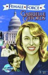 Female Force: Gabrielle Giffords - C.W. Cooke, Scott Ferganson, Joe Phillips