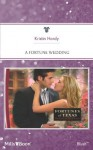 Mills & Boon : A Fortune Wedding (Fortunes of Texas: Return to Red Rock) - Kristin Hardy