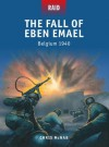 The Fall of Eben Emael - Belgium 1940 - Chris McNab