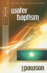 Explaining Water Baptism - David Pawson
