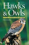 Hawks & Owls Of The Great Lakes Region & Eastern North America - Chris G. Earley