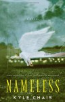 Nameless - Kyle Chais, Karen Hunter