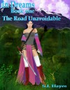 In Dreams... The Unavoidable Road - S.I. Hayes