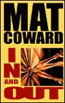 In and Out - Mat Coward
