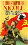 The Scarlet Generation - Christopher Nicole
