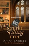 Not the Killing Type - Lorna Barrett