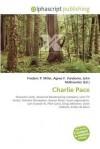 Charlie Pace - Frederic P. Miller, Agnes F. Vandome, John McBrewster