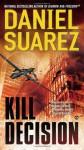 Kill Decision - Daniel Suarez