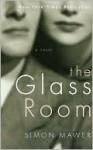 The Glass Room the Glass Room - Simon Mawer