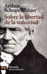 Sobre la libertad de la voluntad (El Libro De Bolsillo) - Arthur Schopenhauer