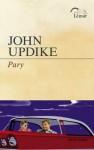 Pary - John Updike