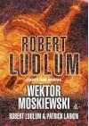 Wektor moskiewski - Robert Ludlum, Patrick Larkin