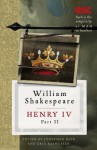 Henry IV, Part II (The RSC Shakespeare) - Pro Eric / Bate William / Rasmussen Shakespeare, Jonathan Bate, Eric Rasmussen