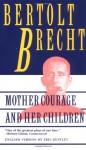 Mother Courage and Her Children - Bertolt Brecht