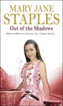 Out Of The Shadows - Mary Jane Staples