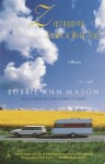 Zigzagging Down a Wild Trail: Stories - Bobbie Ann Mason
