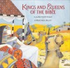 Kings and Queens of the Bible - Mary Hoffman, Christina Balit
