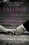 Falling for Gatsby - Claire Dyer