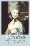 Evelina: Or, the History of a Young Lady's Entrance Into the World - Fanny Burney, Susan Franzblau